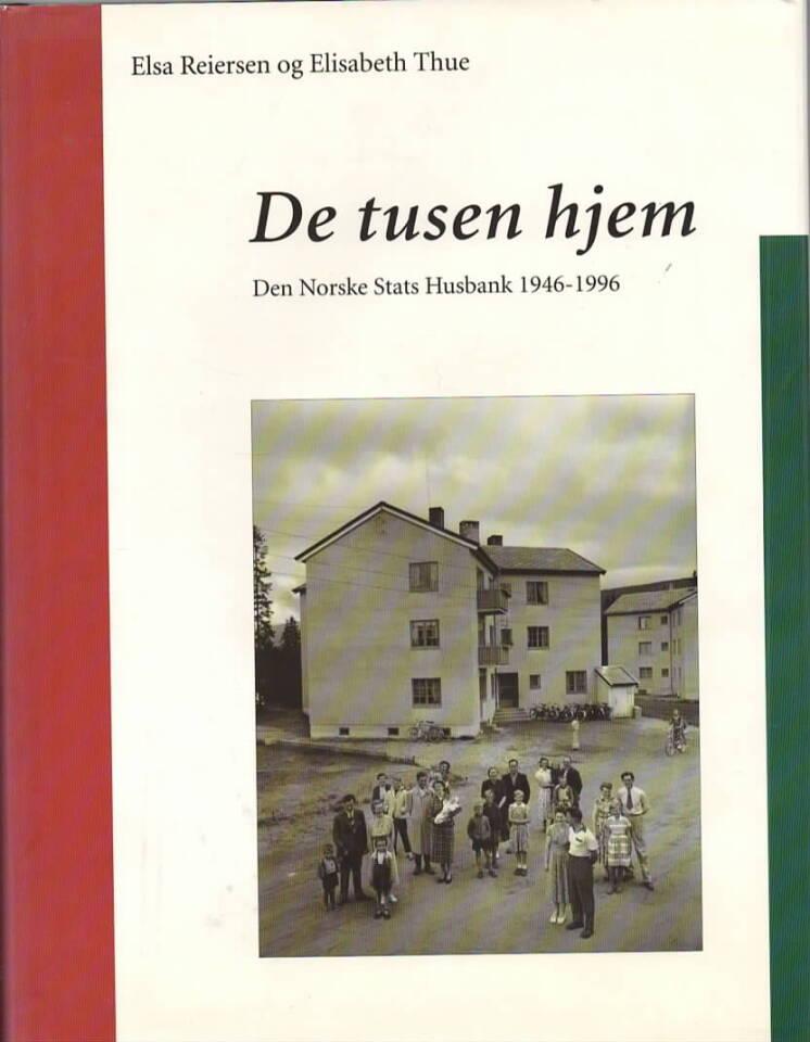 De tusen hjem – Den Norske Stats Husbank 1946-1996