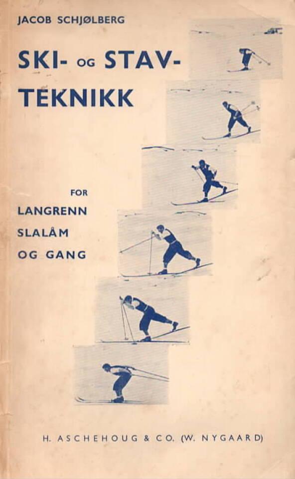 Ski- og stavteknikk for langrenn, slalåm og gang