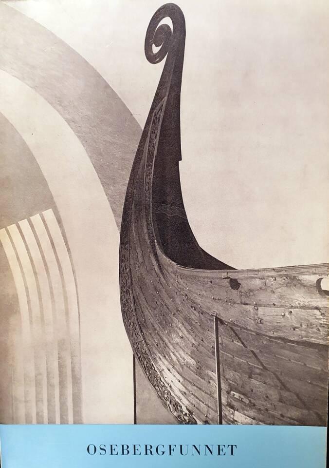 Osebergfunnet og de andre vikingskipsfunn