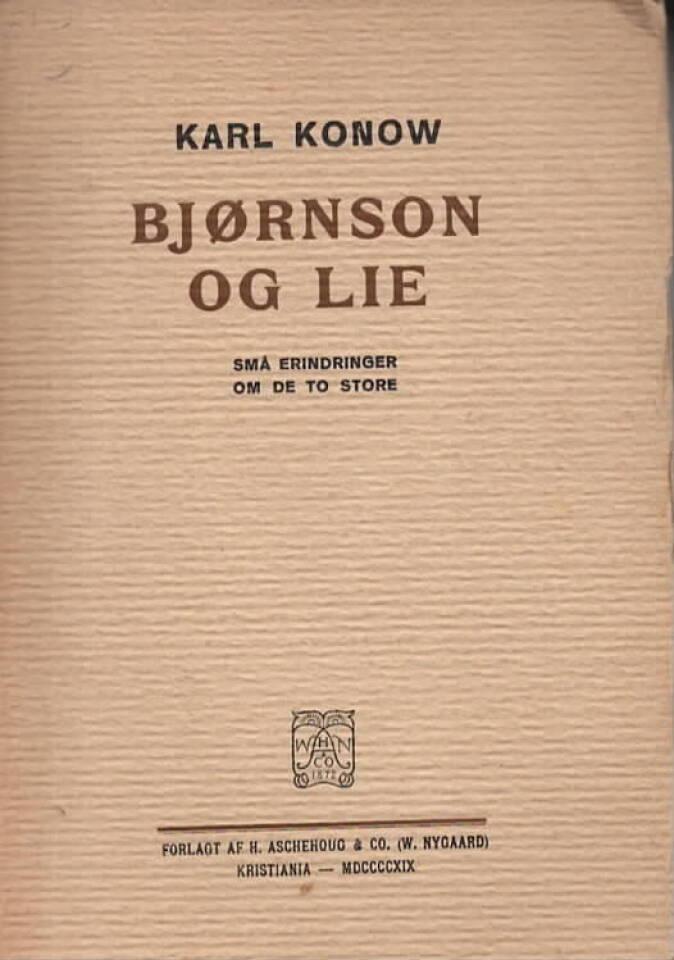 Bjørnson og Lie – små erindringer om de to store