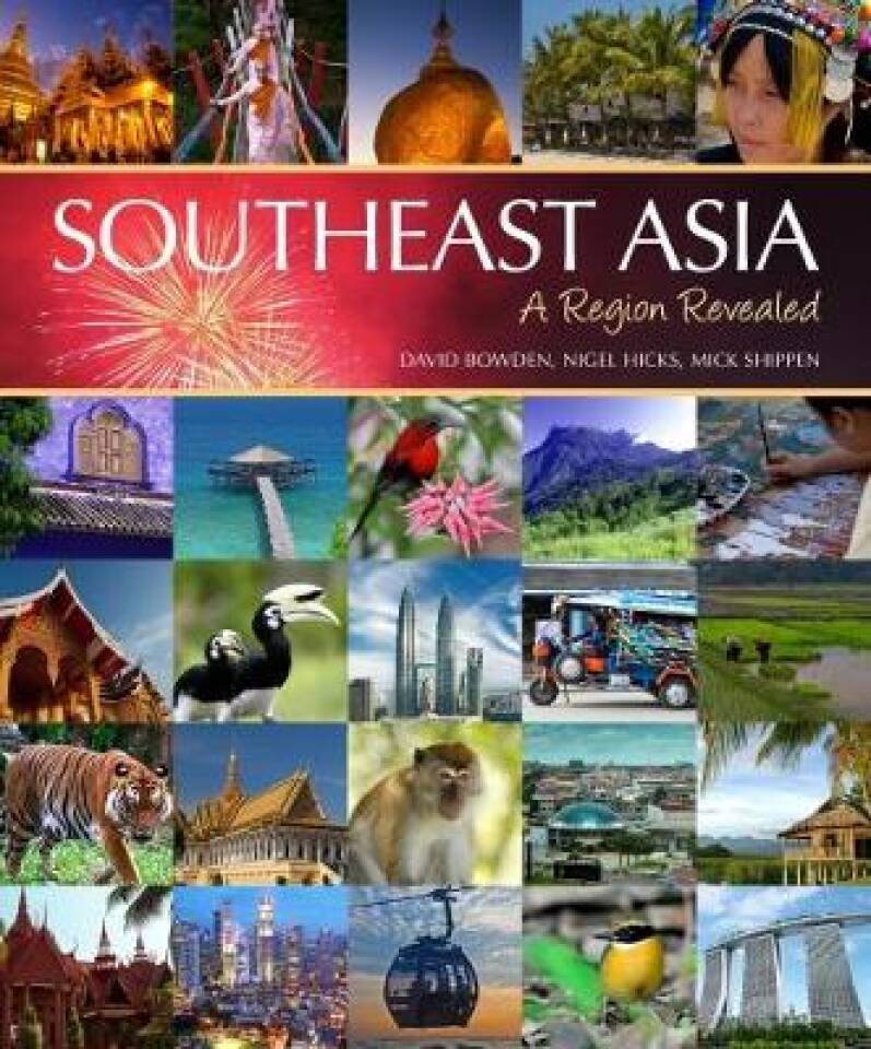 SOUTHEAST ASIA. A region revealed