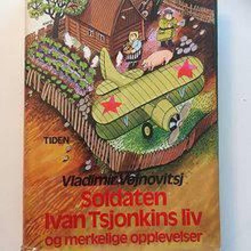 Soldaten Ivan Tsjonkins liv og merkelige opplevelser