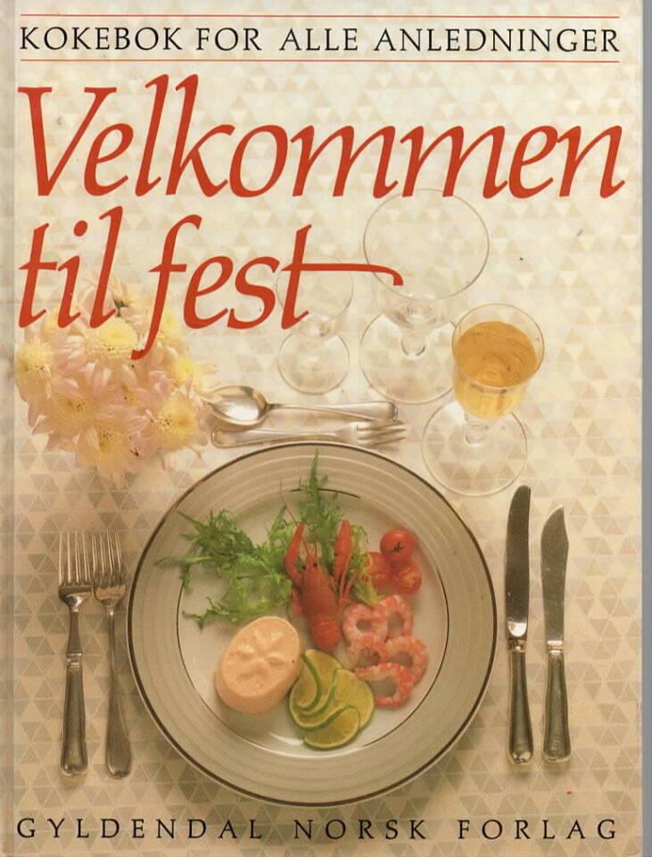 Velkommen ti lfest – kokebok for alle anledninger
