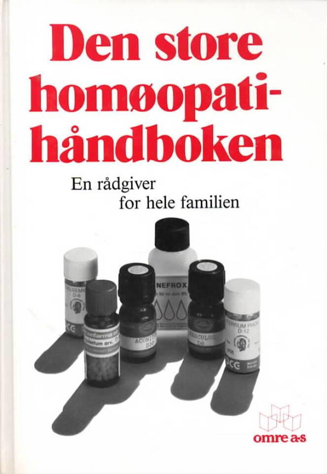 Den store homøopatihåndboken – en rådgiver for hele familien