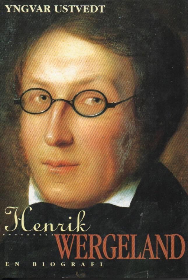 Henrik Wergeland – en biografi