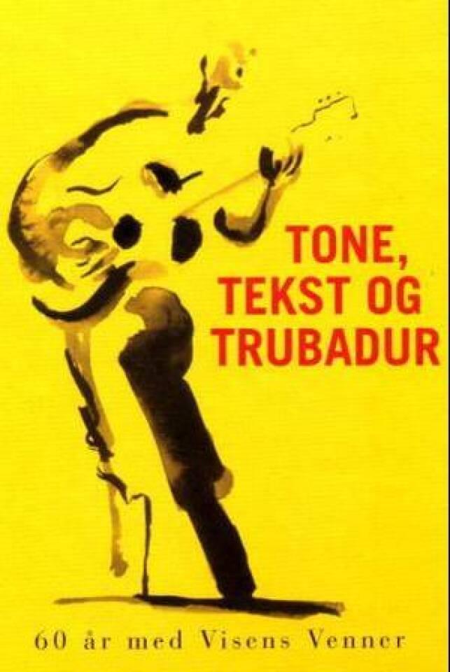 Tone, tekst og trubadur