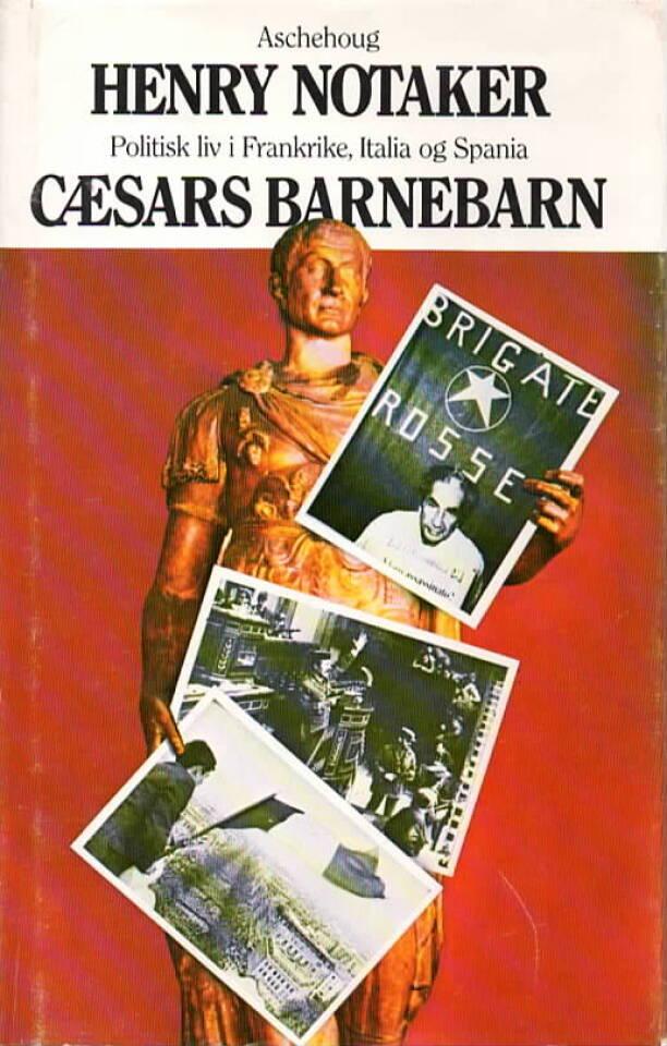Cæsars barnebarn – politisk liv i frankrike, Italia og Spania