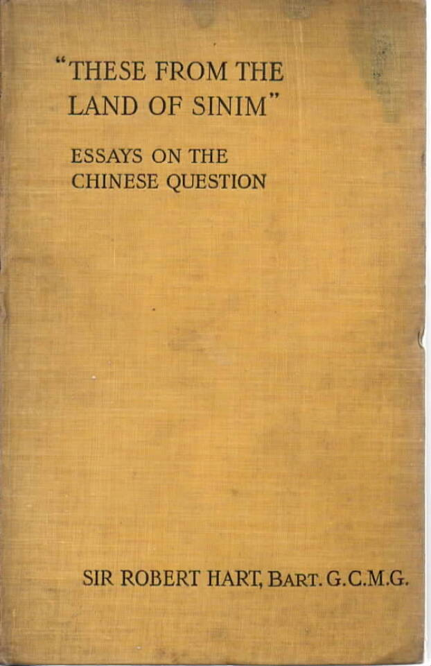 «These from the Land of Sinim» – Essays on the Chinese Question