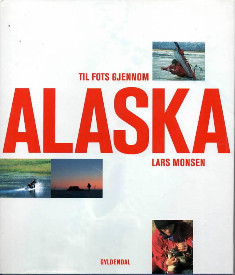 Til fots gjennom Alaska – Lars Monsen