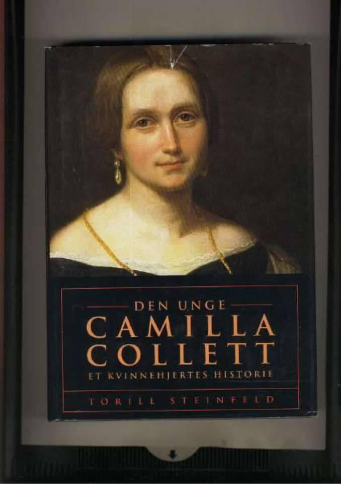 Den unge Camilla Collet Et kvinnehjertes historie