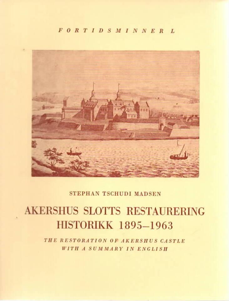 Fortidsminner L - Akershus slotts restaurering historikk 1895-1963