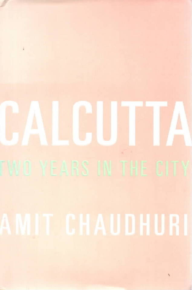Calcutta – two years in the City
