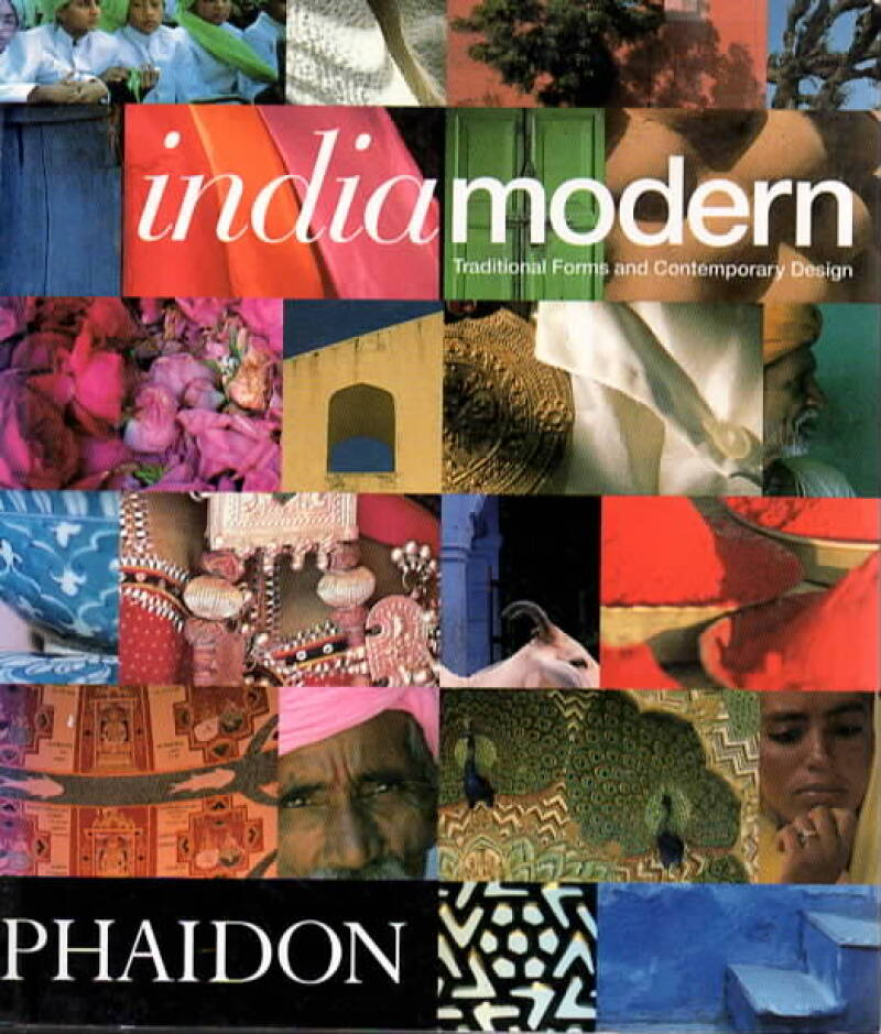 India Modern – Traditional Forms and Contemorary Design
