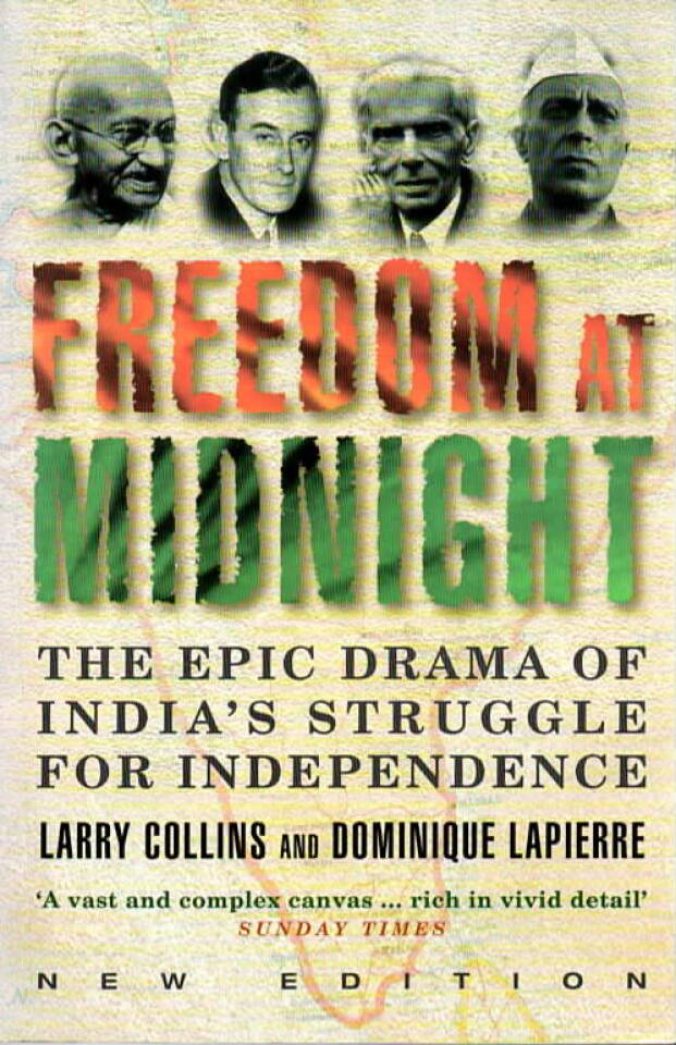 Freedom at Midnight – the Epic Drama of India's Struggle for Independence