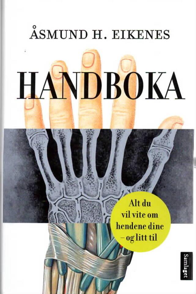 Håndboka – alt du vil vite om hendene dine – og litt til