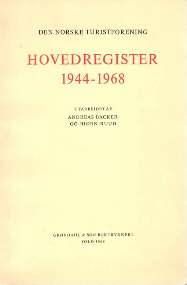 Den norske turistforening Hovedregister 1944-1968
