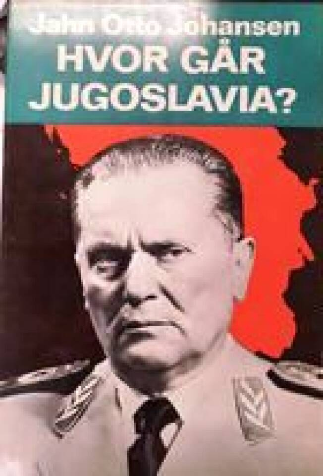 Hvor går Jugoslavia ?