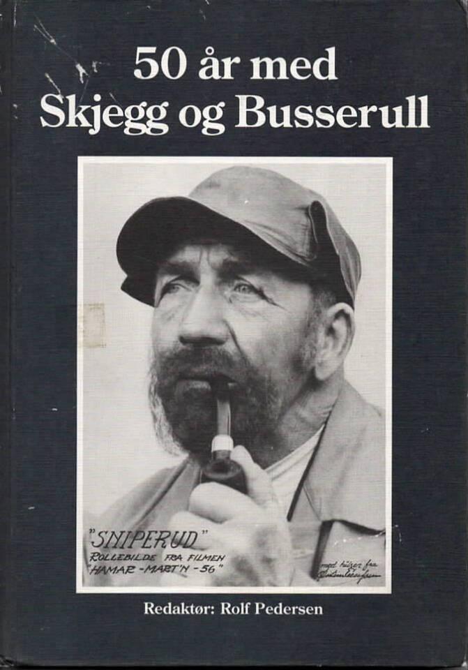 50 år med Skjegg og Busserull