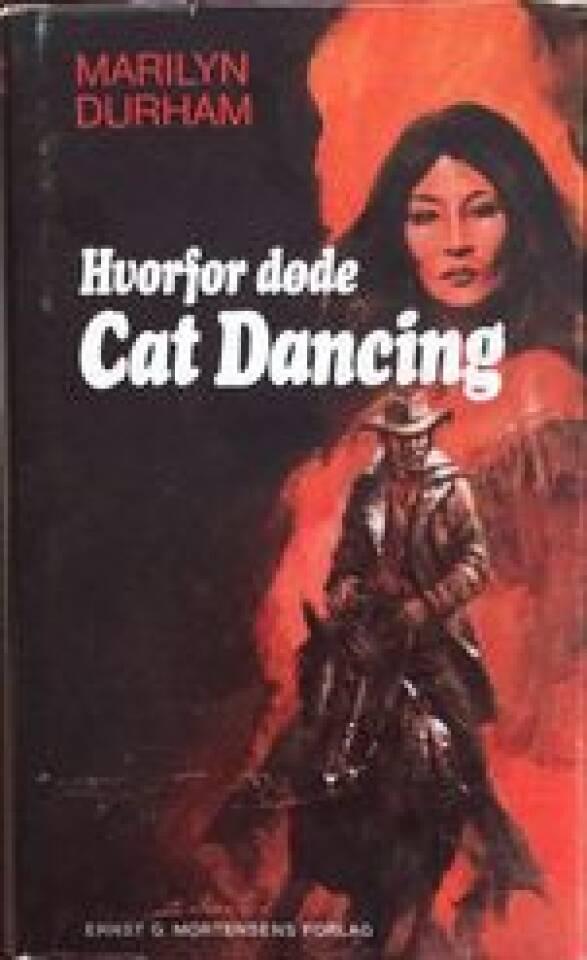 Hvorfor døde Cat Dancing