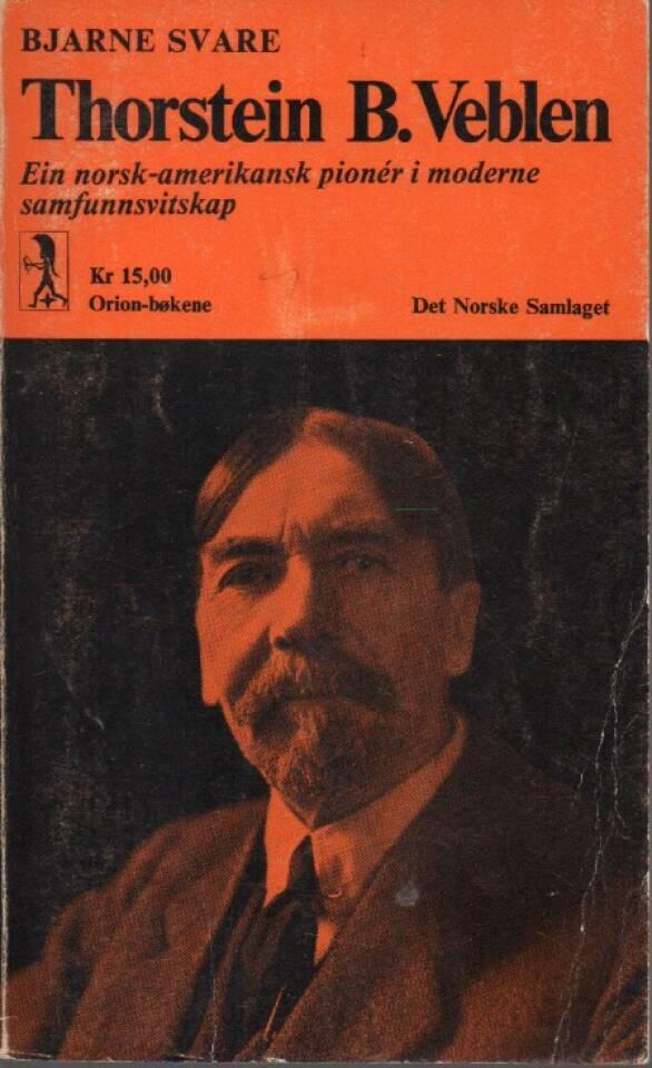 Thorstein B. Veblen – Ein norsk-amerikansk pioner i moderne samfunnsvitskap