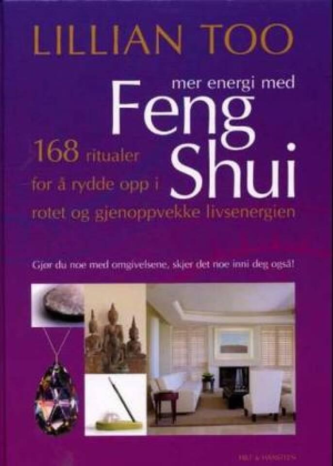 Mer energi med Feng Shui