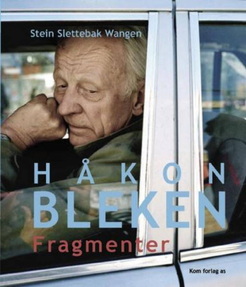 Håkon Bleken Fragmenter