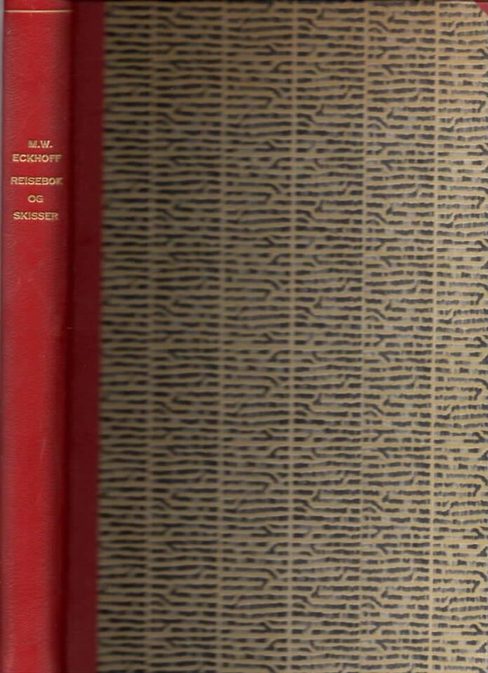 REisebok og skisser – fra reiser i 1826 og nærmeste år gjennom dleer av Østlandet, Vestlandet og Trøndelag