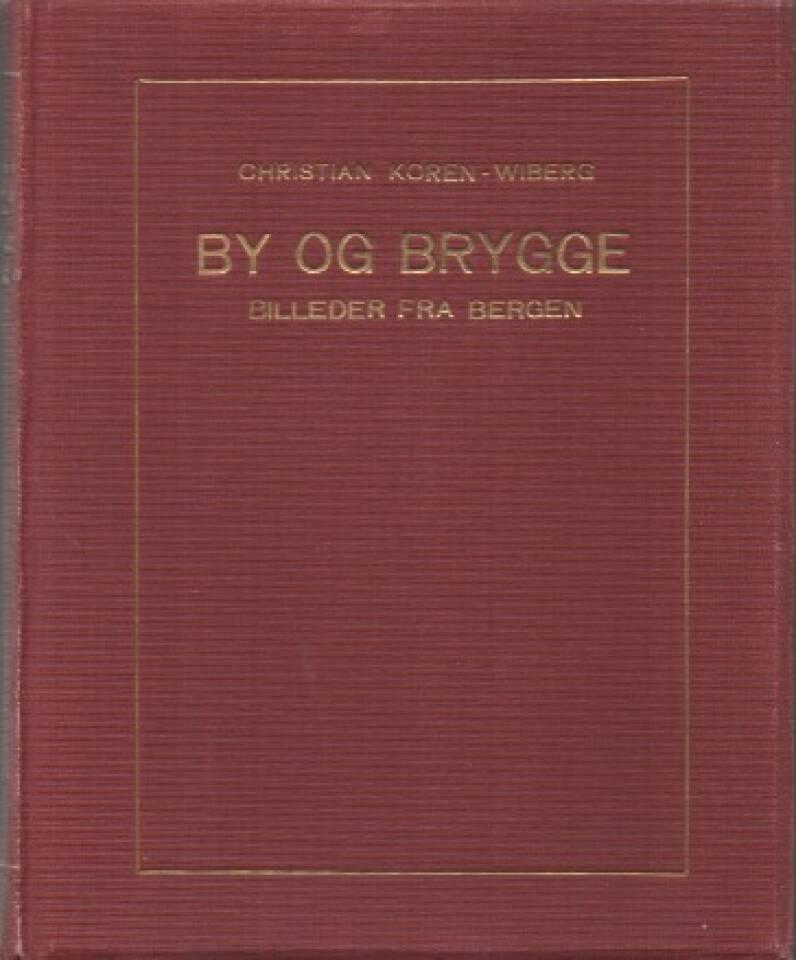 By og brygge – billeder fra Bergen