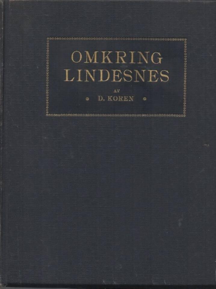 Omkring Lindesnes - Billeder fra og oplysninger om Lister og Mandals amt.