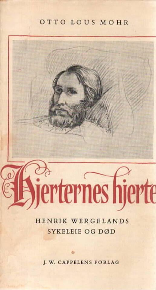 Hjertenes hjerte – Henrik Wergelands sykeleie og død