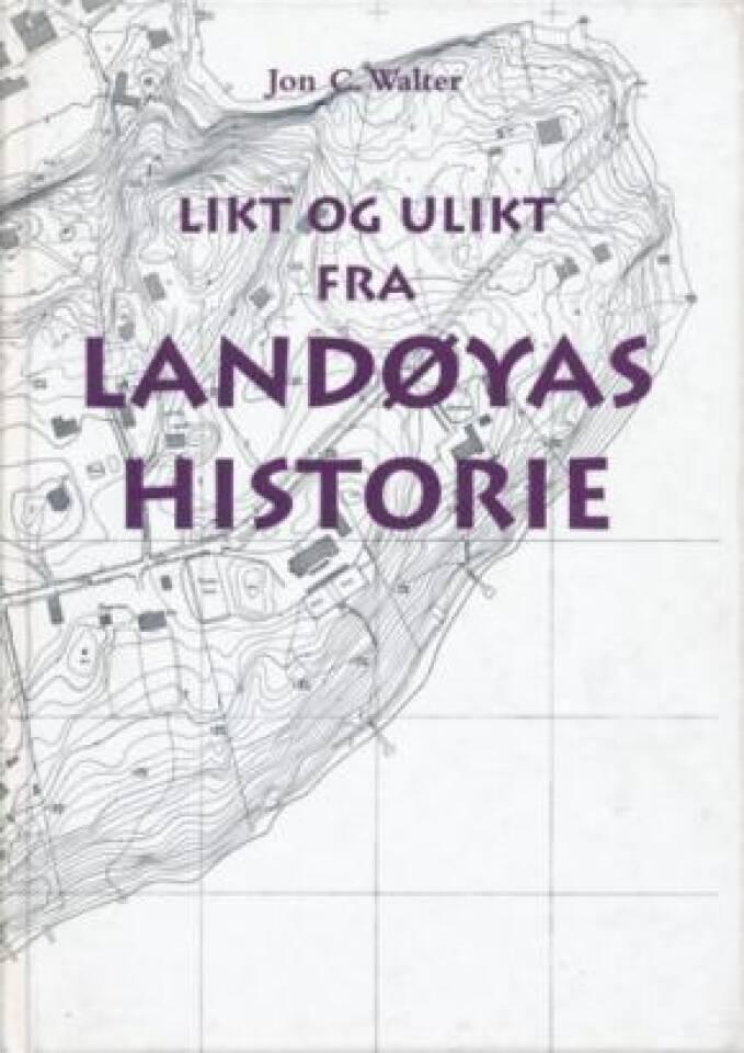 Likt og ulikt fra Landøyas historie