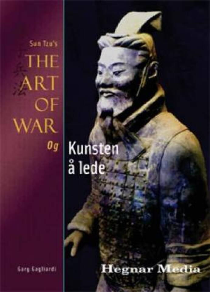 Sun Tzu`s The Art of War og kunsten å lede