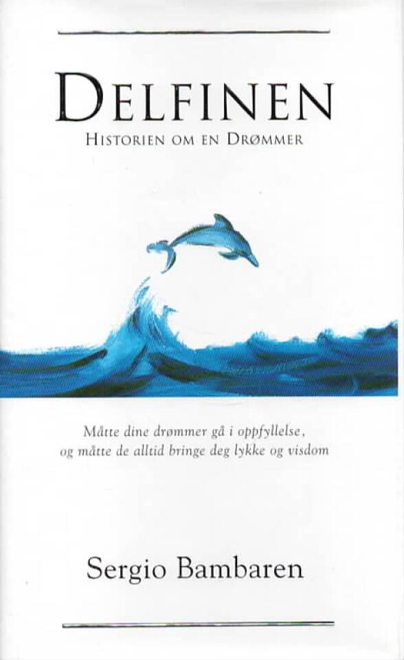 Delfinen – Historien om en drømmer