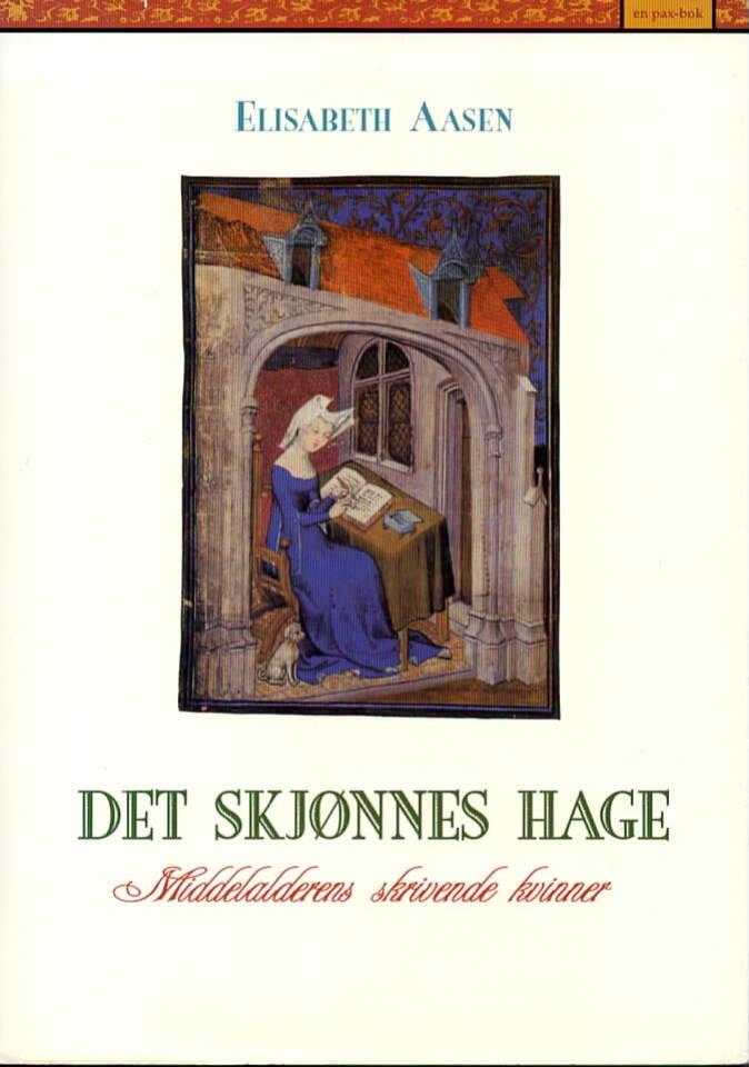 Det skjønnes hage – Middelalderens skrivende kvinner