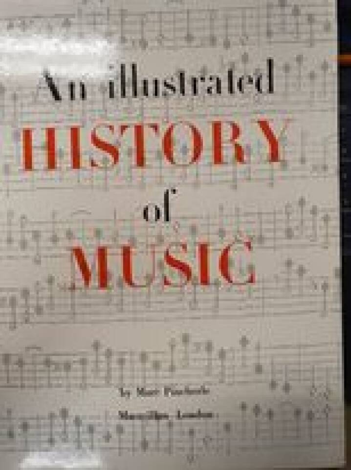 An Illustrated History of Music.