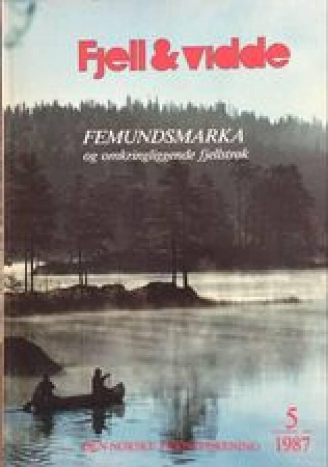 FEMUNDSMARKA og omkringliggende fjellstrøk