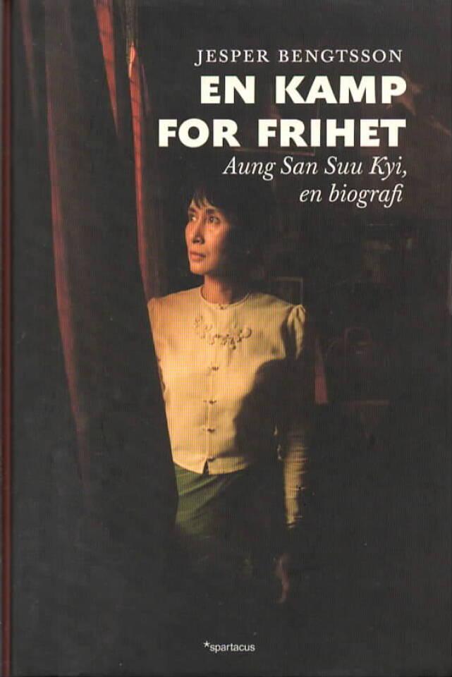 En kamp for frihet – Aung San Suu Kyi, en biografi