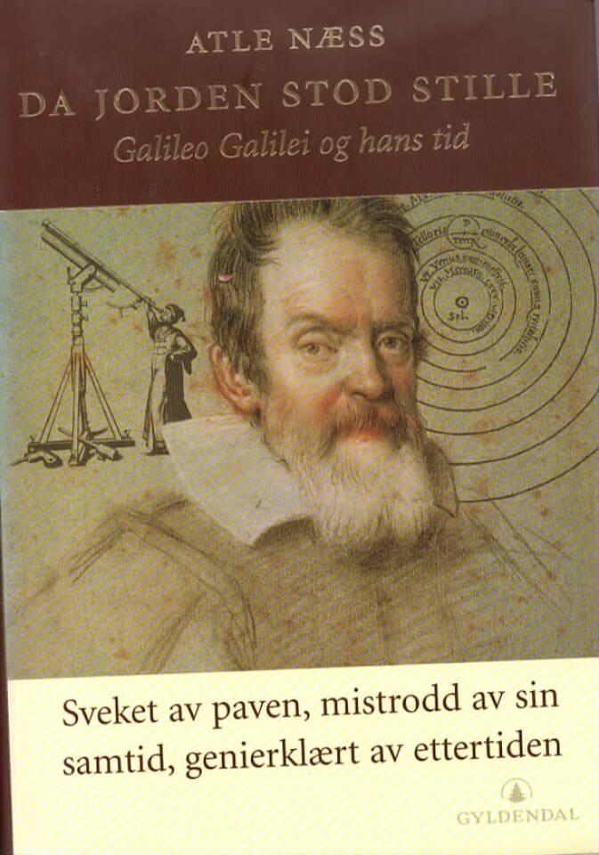 Da jorden stod stille – Galileo Galilei og hans tid