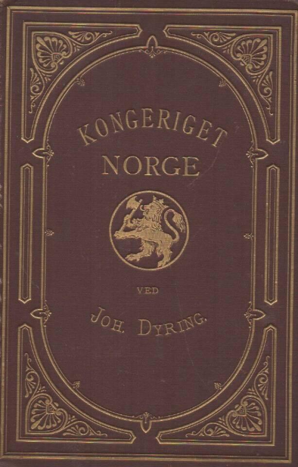 Kongeriget Norge – - dets geografi, samfunsdsindretninger og næringsveie.