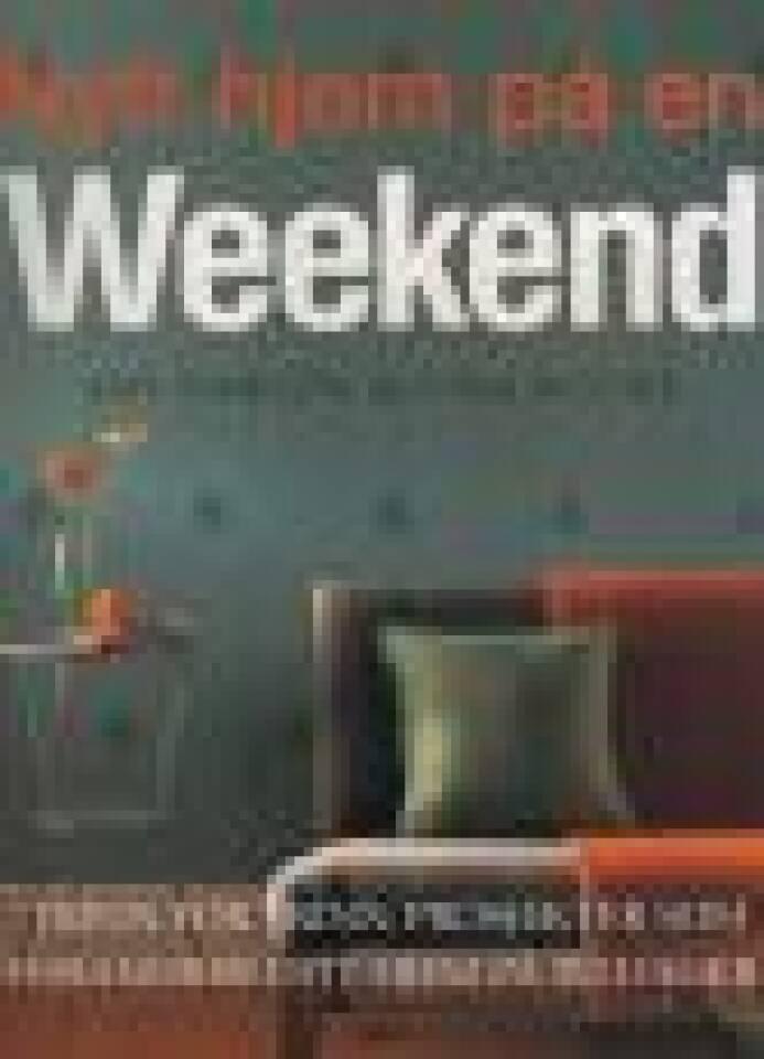 Nytt hjem på en Weekend