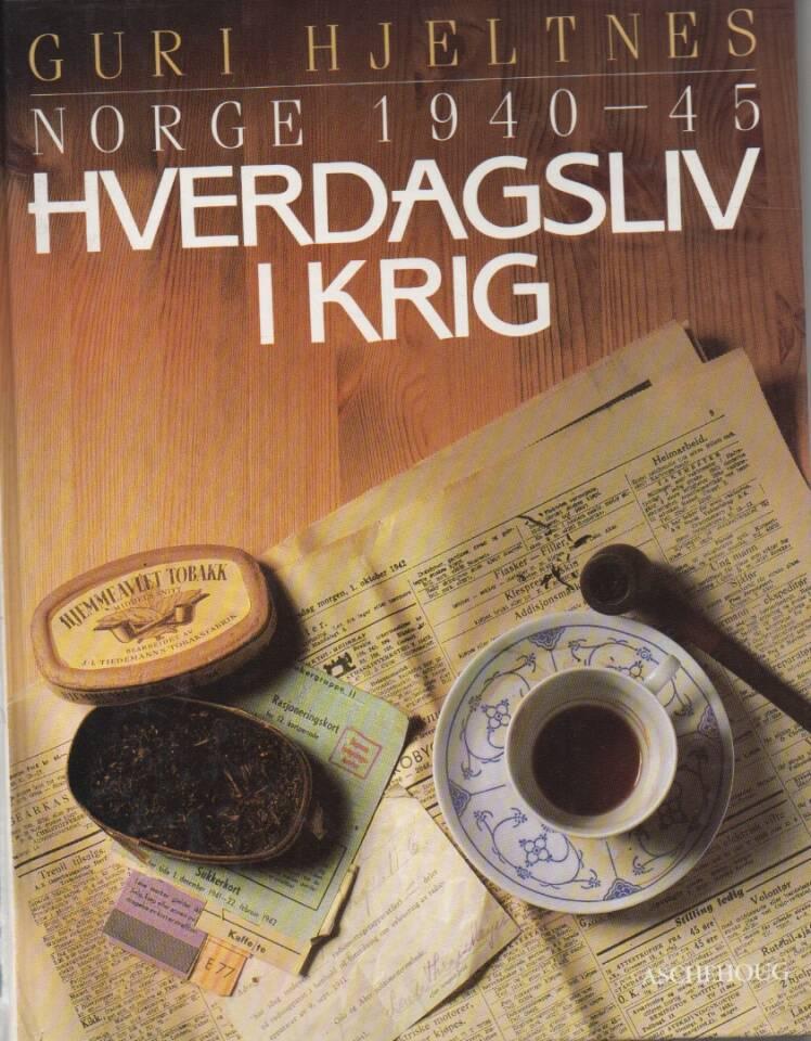 Hverdagsliv i krig  – Norge 1940-1945