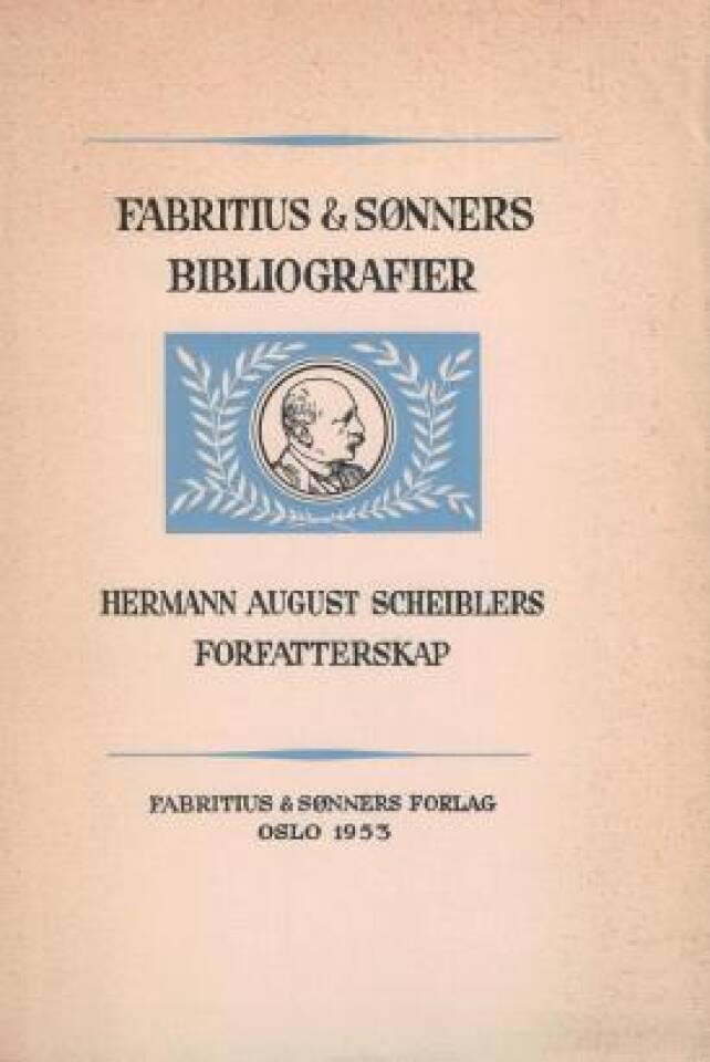 Hermann August Scheiblers forfatterskap