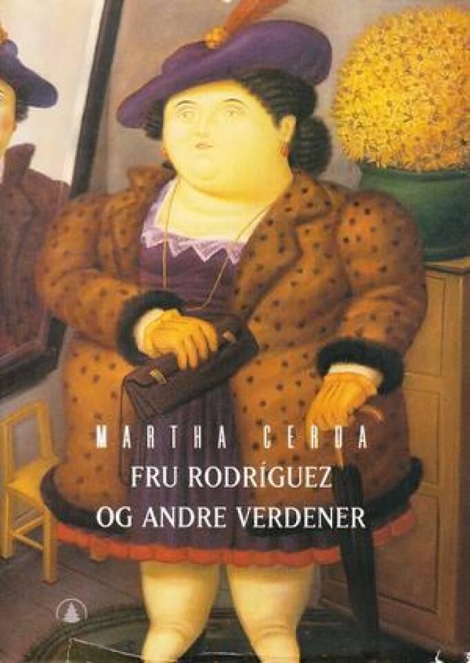 Fru Rodriguez og andre verdener