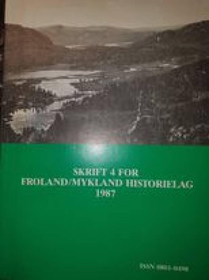 Skrift 4 for Forland/Mykland historielag 1987
