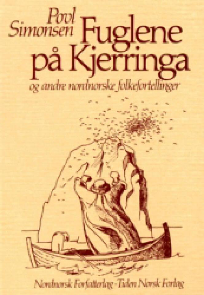 Fuglene på Kjerringa og andre nordnorske folkefortellinger