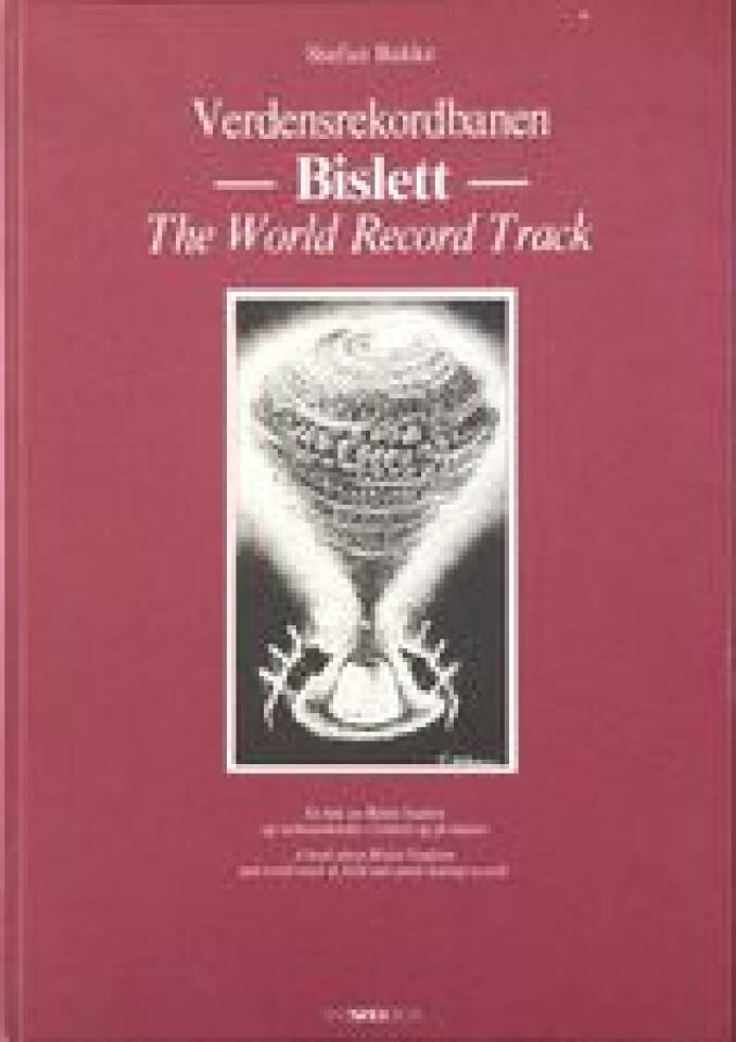 Verdensrekordbanen -Bislett- The World Record Track