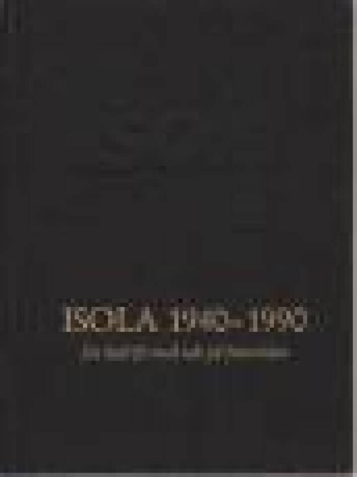 Isola 1940- 1990
