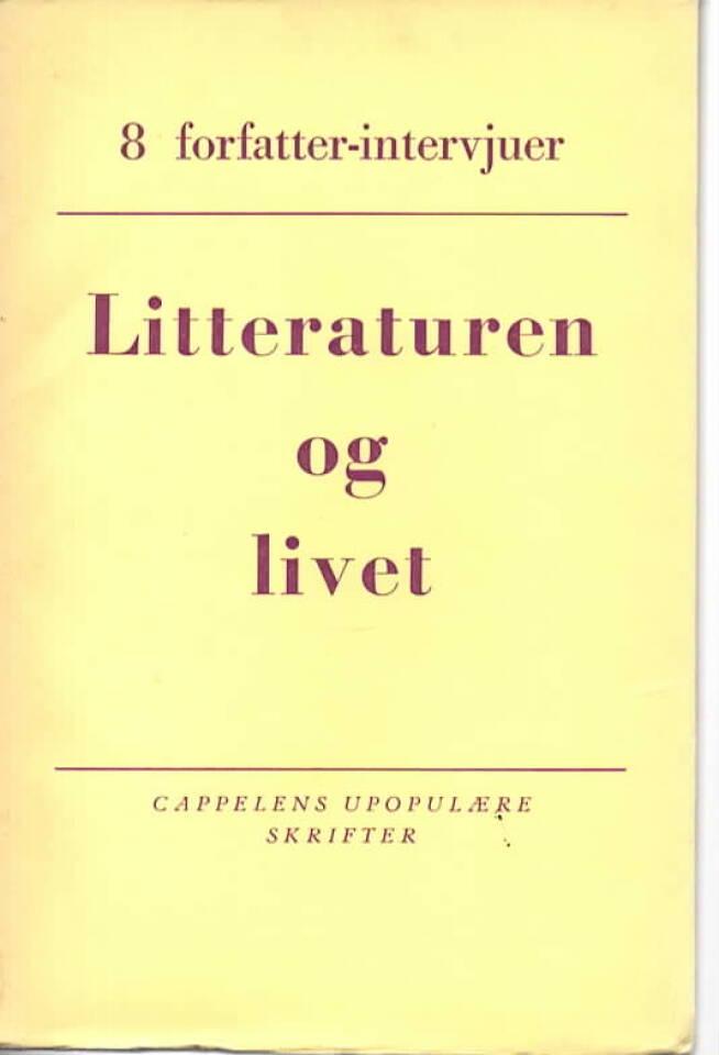Litteraturen og livet – 8 forfatterintervjuer