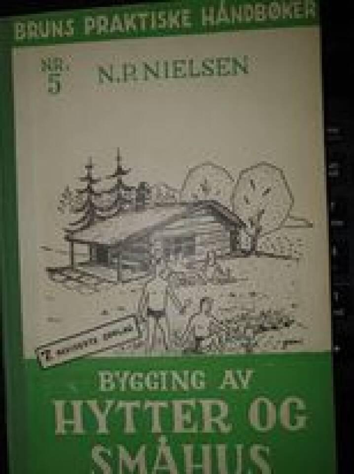 Bygging av hytter og småhus