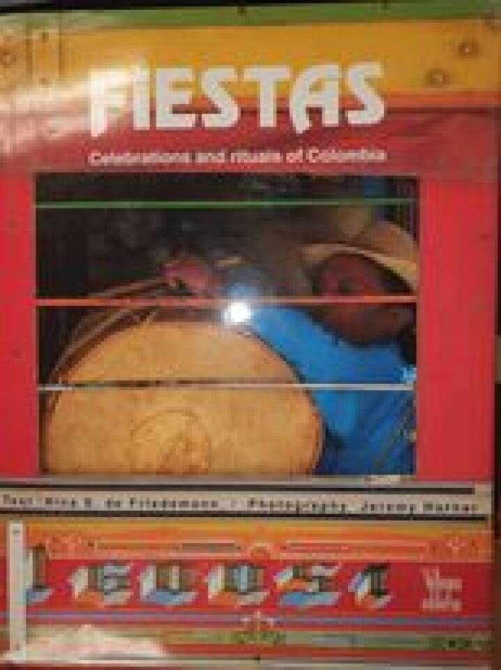 Fiestas Celebrations and rituals of Colombia